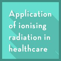 ApplicationOfIonisingRadiationInHealthcare-2.jpg